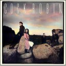 "Cock Robin  ""Cock Robin"" (LP)"